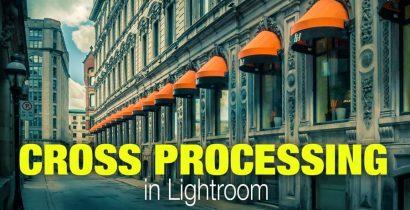 Cross Processing in Lightroom in Seconds