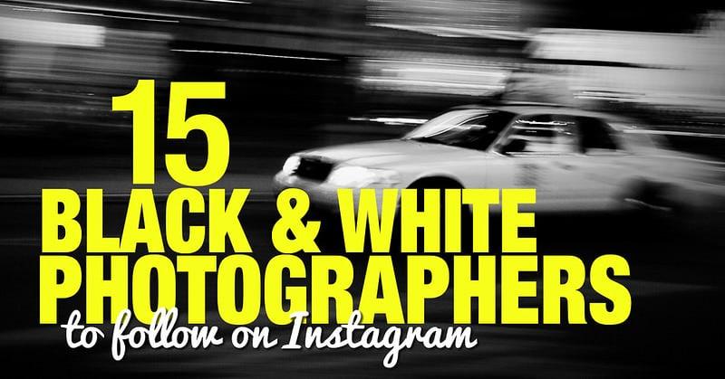 15 Black & White Photographers to Follow on Instagram