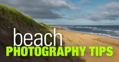 Top 21 Beach Photography Tips
