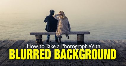 How to Take Photos with Blurred Background – Step by Step
