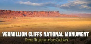 Vermillion Cliffs National Monument – Southwest Trip: Day 2