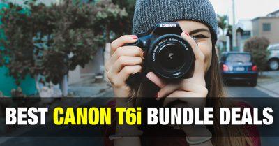 Top 5 Best Value Canon t6i Bundle Deals