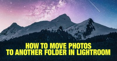 How to Move Photos to Another Folder in Lightroom