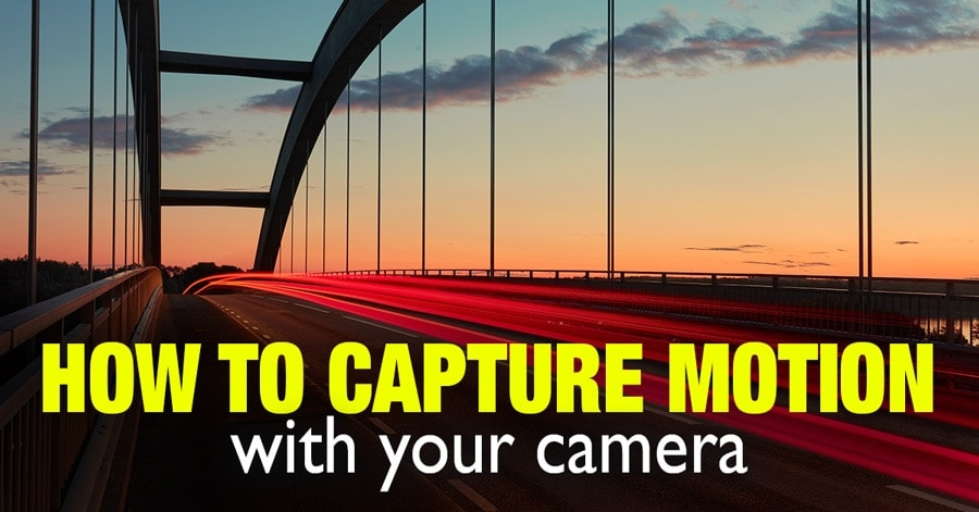 How to Capture Motion with Your Camera 1