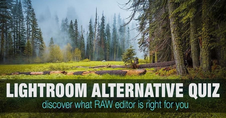 Lightroom Alternative Quiz: Find the Best Lightroom Replacement 1