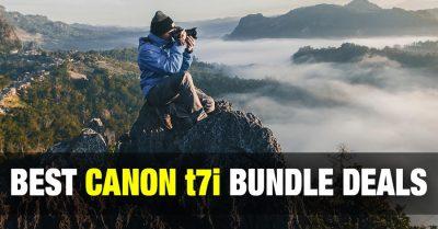 Best Canon Rebel t7i Bundle Deals