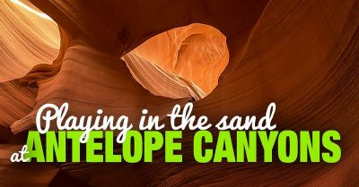 Playing in the Sand at Antelope Canyons (Arizona)