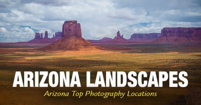 Arizona Landscapes - Top Photography Locations