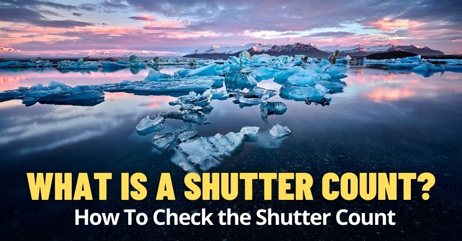 What Is a Shutter Count? How To Check the Shutter Count 4