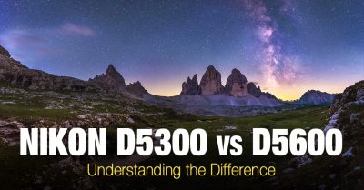 Nikon D5300 vs D5600 – What is the Difference?