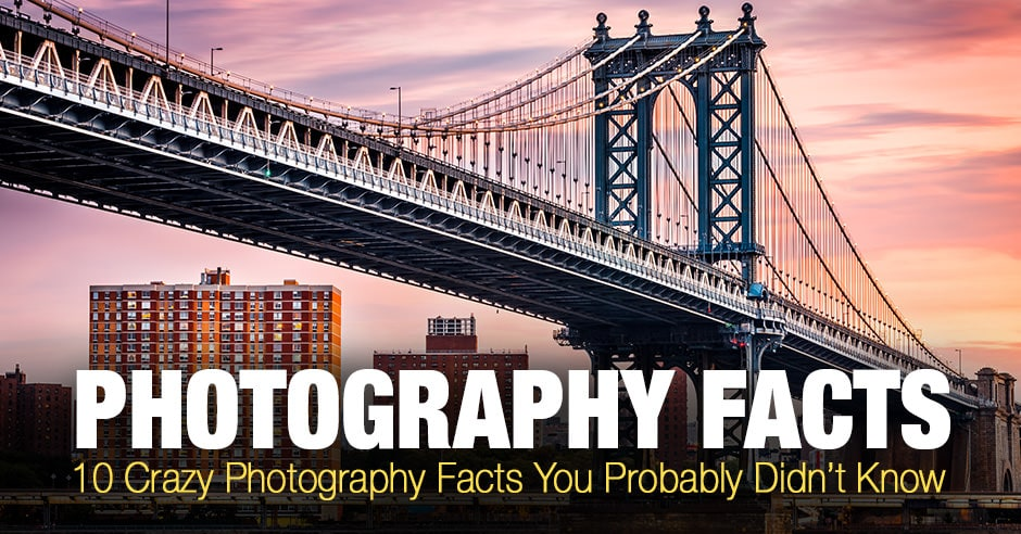 10 Photography Facts You Probably Didn't Know
