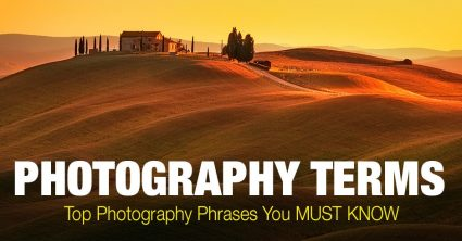 Photography Terms: Top 45 Photography Slang Phrases You MUST KNOW