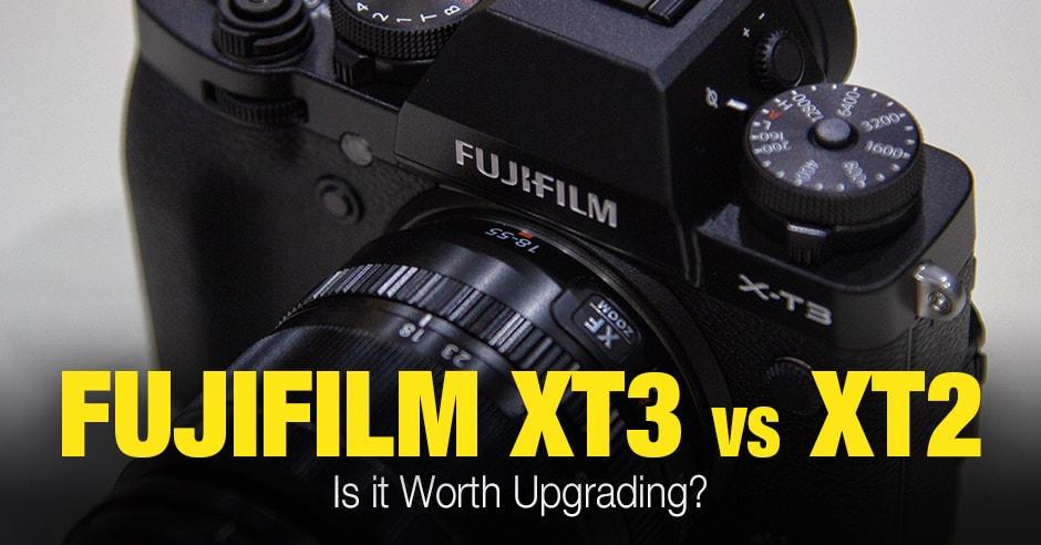 Fuji XT2 vs XT3: Is it Worth Upgrading?