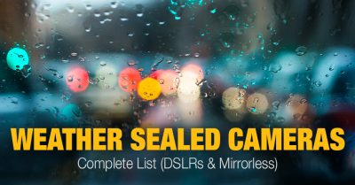 Weather Sealed Cameras – a Complete List
