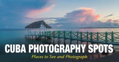Cuba Photography Spots