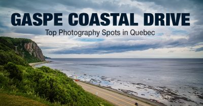 Photo Location Guide: Gaspe Peninsula Scenic Coastal Drive (Canada)
