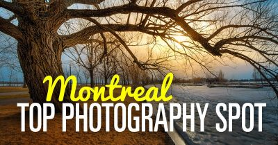 Montreal – The Best Spot in the City For Landscape Photography
