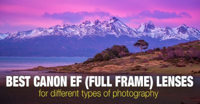 Best Canon EF Lenses (Full Frame) for Different Types of Photography