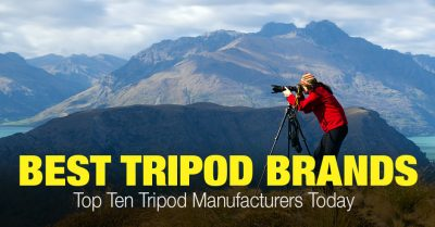 Best Tripod Brands Today: 12 Top Picks