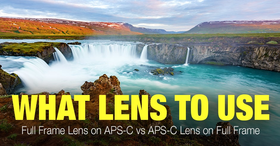 Full Frame Lens on APS-C vs APS-C Lens on Full Frame Explained