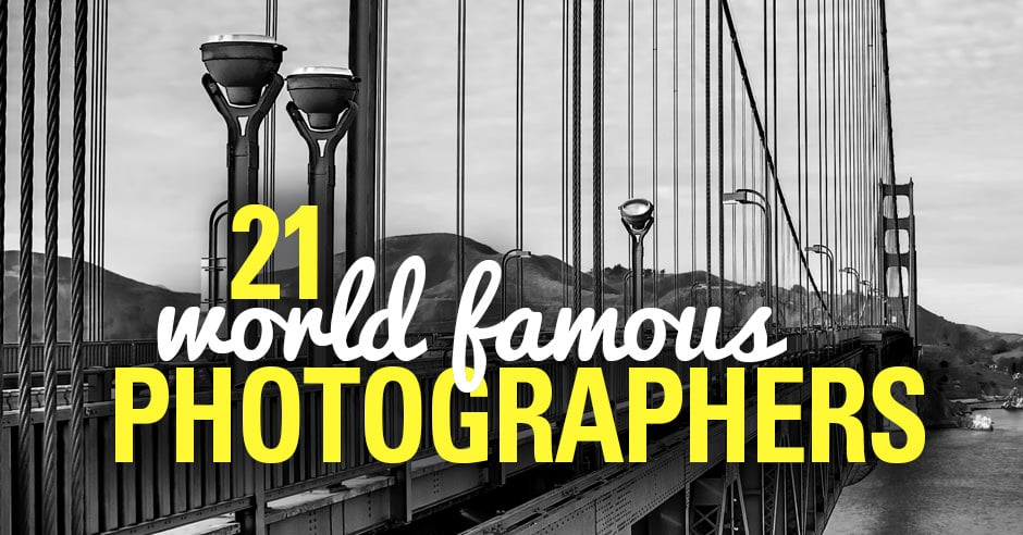 World Famous Photographers and Their Photos