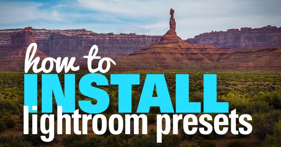 How to Install Lightroom Presets - Step-by Step Guide