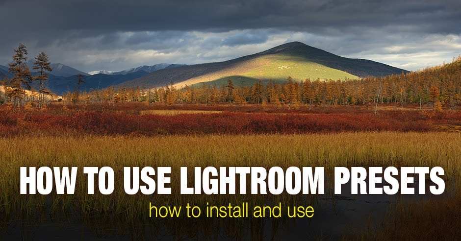 How to Use Lightroom Presets - Step by Step Tutorial