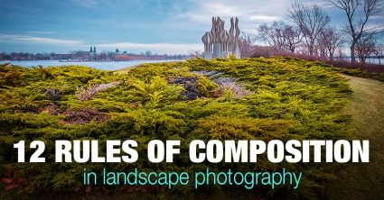12 Rules of Composition in Photography (Landscapes & Travel)