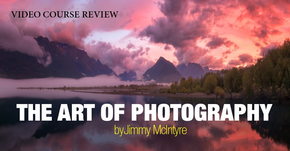 Review: The Art of Photography by Jimmy McIntyre