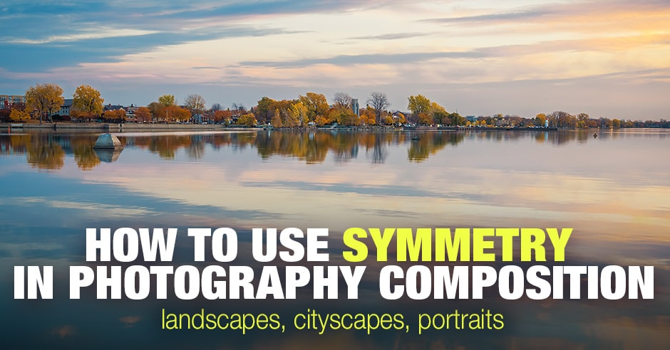 How to Use Symmetry in Photography Composition 5