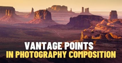 Vantage Points in Photography Composition: What Is It and How to Use It