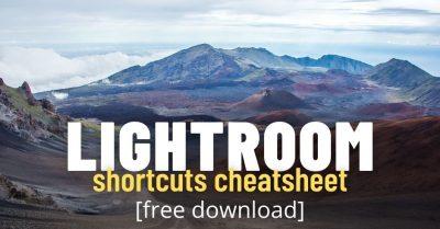 Lightroom Shortcuts Cheatsheet (Free Download)